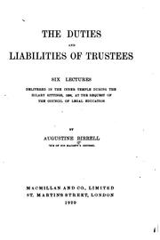 Cover of: The Duties and Liabilities of Trustees: Six Lectures Delivered in the Inner ..