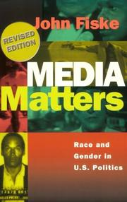 Cover of: Media matters: everyday culture and political change
