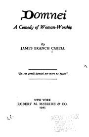 Cover of: Domnei: A Comedy of Woman-worship | James Branch Cabell
