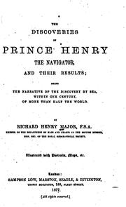 Cover of: The Discoveries of Prince Henry the Navigator, and Their Results: Being the Narrative of the ..