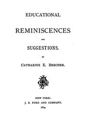 Cover of: Educational reminiscences and suggestions