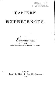 Eastern Experiences: By L. Bowring, ..