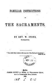 Cover of: Familiar instructions on the sacraments