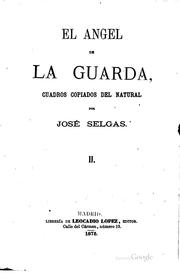 Cover of: El Angel de la guarda: Cuadros copiados del natural