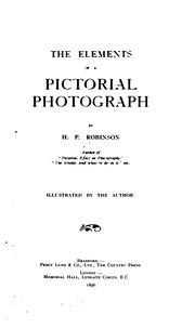 Cover of: The Elements of a Pictorial Photograph
