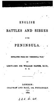 Cover of: English Battles and Sieges in the Peninsula: Extracted from His Peninsula War | William Francis Patrick Napier