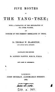 Cover of: Five months on the Yang-Tsze: with a narrative of the exploration of its upper waters and ..