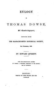 Cover of: Eulogy on Thomas Dowse, of Cambridgeport: Pronounced Before the ..