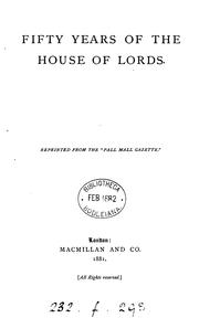 Cover of: Fifty years of the House of lords [by W.T. Stead]