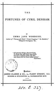 Cover of: The fortunes of Cyril Denham | Emma Jane Worboise