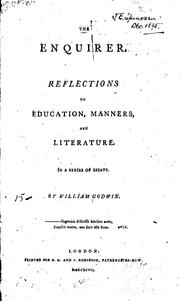 Cover of: The Enquirer: Reflections on Education, Manners, and Literature. In a Series of Essays | William Godwin
