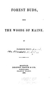 Cover of: Forest buds, from the woods of Maine