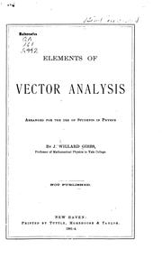 Cover of: Elements of Vector Analysis Arranged for the Use of Students in Physics