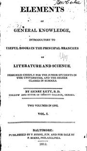 Cover of: Elements of General Knowledge, Introductory to Useful Books in the Principal Branches of ..