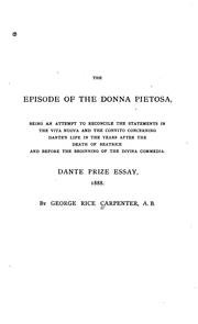 Cover of: The Episode of the Donna Pietosa: Being an Attempt to Reconcile the Statements in the Vita Nuova ..