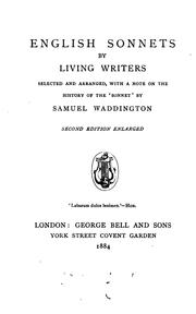 Cover of: English sonnets by living writers selected and arranged, with a note on the history of the ... | Samuel Waddington