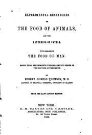 Cover of: Experimental Researches on the Food of Animals, and the Fattening of Cattle ... | Robert Dundas Thomson