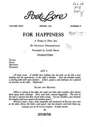 Cover of: For Happiness: A Drama in Three Acts