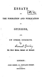 Cover of: Essays on the Formation and Publication of Opinions: And on Other Subjects