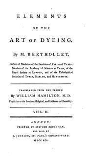 Cover of: Elements of the Art of Dyeing | Claude-Louis Berthollet