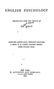 Cover of: English Psychology: Hartley, James Mill, Herbert Spencer, A. Bain, G. H. Lewes, Samuel Bailey ..