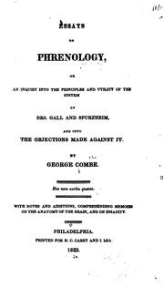 Cover of: Essays on Phrenology: Or An Inquiry Into the Principles and Utility of the System of Drs. Gall ..