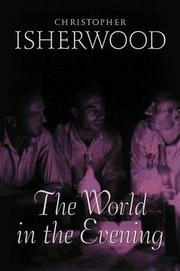 The world in the evening by Christopher Isherwood