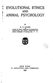 Cover of: Evolutional Ethics and Animal Psychology | Edward Payson Evans