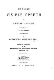 Cover of: English Visible Speech in Twelve Lessons