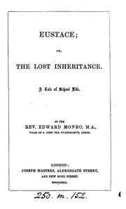 Eustace; or, The lost inheritance: A Tale of School Life