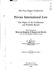 Cover of: The Four Hague Conferences on Private International Law, the Object of the ... | Friedrich Meili