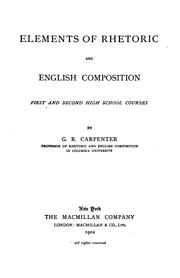 Cover of: Elements of Rhetoric and English Composition: 1st and 2nd High School Courses