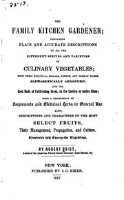 Cover of: Family Kitchen Gardener: Containing Plans & Accurate Descriptions of All ... | Robert Buist