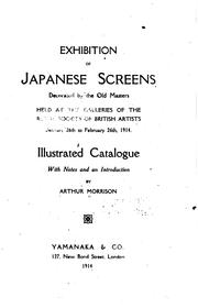 Cover of: Exhibition of Japanese Screens Decorated by the Old Masters: Held at the ..