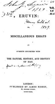 Cover of: Eruvin: Or, Miscellaneous Essays on Subjects Connected with Nature, History, and Destiny of Man