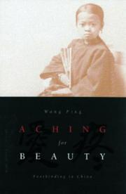 Cover of: Aching for beauty : footbinding in China