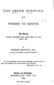 Cover of: The Greek Sceptics from Pyrrho to Sextus: An Essay which Obtained the Hare Prize in the Year 1868