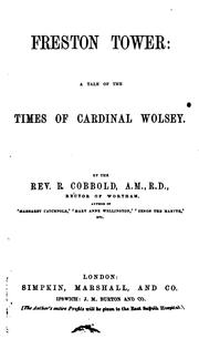 Cover of: Freston Tower: A Tale of the Times of Cardinal Wolsey