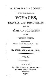 Cover of: Historical Account of the Most Celebrated Voyages, Travels, and Discoveries [microform]: From ..