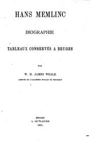 Cover of: Hans Memlinc: biographie : tableaux conservés à Bruges