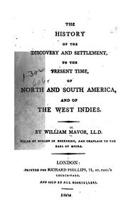 Cover of: The history of the discovery and settlement, to the present time, of North & South America