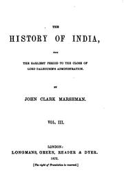 Cover of: History of India from the Earliest Period to the Close of Lord Dalhousie's ..