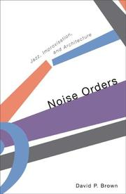 Noise Orders by David P. Brown