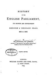 Cover of: History of the English Parliament, its growth and development through a thousand years, 800 to 1887