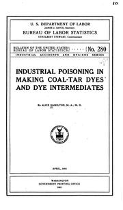 Cover of: Industrial Poisoning in Making Coal-tar Dyes and Dye Intermediates