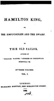 Cover of: Hamilton King; or, The smuggler and the dwarf, by the Old Sailor