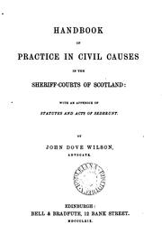 Cover of: Handbook of Practice in Civil Causes in the Sheriff-courts of Scotland: With an Appendix of ..
