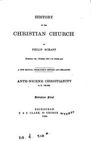Cover of: History of the Christian Church. A.D. 1-311. Ante-Nicene Christianity. A.D. 100-325