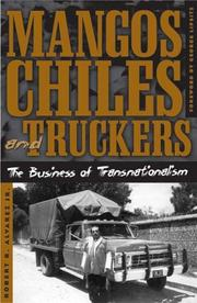 Cover of: Mangos, chiles, and truckers