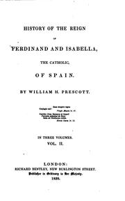 Cover of: History of the Reign of Ferdinand and Isabella, the Catholic, of Spain: In ..